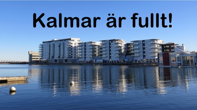 Kalmar är fullt